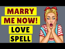 Marry me now love spell online